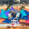 THE MIRAGE 016 - Guest Mix By BPM Journey Osh Logus
