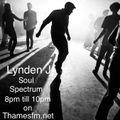 Soul Spectrum Show w/ Lynden J Soulman 11/08/2019 Thames FM