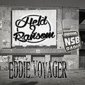 Eddie Voyager - Held II Ransom Show on NSBRadio.co.uk october 2018