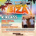 K Klass - Slip Back On Line 18.15-19.00 - 17-05-2020