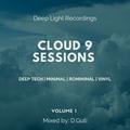 D.Guti - Cloud 9 Sessions Vol.1 - DeepTech, Minimal Rominimal, All-Vinyl [2.6.2021]