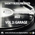 #ThrowbackMix Vol 2 - Garage