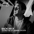 Backcheck @ ZF Presents: Techno for an Answer, DNA Lounge SF - February 2019