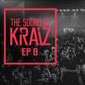 The Sound of KRAIZ - Ep 8
