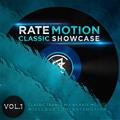 Rate Motion - Classic Showcase vol.1