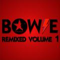 Bowie Remixed Volume 1.