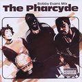 The Pharcyde  Bobby Evans Mix