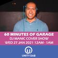 UNITY DAB COVER SHOW - 60 MINUTES 0F UK Garage - 27 JAN 2021