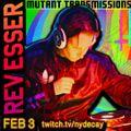 Mutant Transmissions Feb 3 Guest DJ Reverend Esser ELECTRO - DARK TECHNO - SYNTH Part II