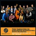 The Takeover w/ Manchester International Roots Orchestra 20th October 2021