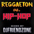 Reggaeton vs. Hip Hop