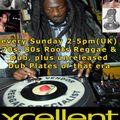 Jaylarno Reggae Show - Xcellent Radio. Sunday 1-5pm