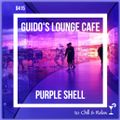 Guido's Lounge Cafe Broadcast 0415 Purple Shell (20200214)