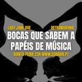 BOCAS QUE SABEM A PAPÉIS DE MÚSICA - EP. 02- 15-OUT-2020 @ ESRADIO.PT