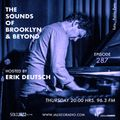 THE SOUNDS OF BROOKLYN & BEYOND EPISODE 287