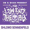 THE LOW END THEORY (EPISODE 61) feat. SHLOMO SONNENFELD