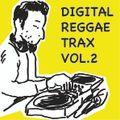 Digital Reggae Trax Vol.2