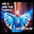 Mr O and the World - Survivor EP