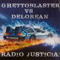 Radio Justicia - Ghettho Blaster Vs Delorean Round 5