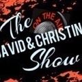 David & Christina Show Episode 37 - Feels like Christmas plus 2 exciting interviews