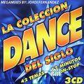 LA COLECCION DANCE DEL SIGLO MEGAMIXES BY: JORDI FERNANDEZ