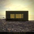 Bad Rabbit - Live at Mystic Beats 2017