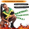 DJ OLEMACHO DANCEHALL MADNESS VOL.
