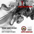 HEXED MIAMI SOUND BITE RADIO LIVE TRANSMISSION AUGUST 3RD 2021