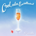Cool, Calm & Collected ~ #7 Pimambré