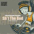 #27 - Falcon Records Presents: Shit The Bed - vol 8