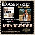 LadyEmpire aka War Angel Live! THE BLOUSE and skirt LINK UP SHOW .....FT ISHA BLENDER 05/02/2021
