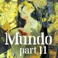Mundo #11: Lola (and other assorted love songs)