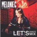 Melanie C - Let's Dance Mix