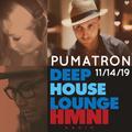DEEP HOUSE LOUNGE - HMNI Radio - w/Guest PUMATRON
