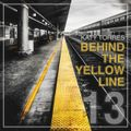 BEHIND THE YELLOW LINE #13