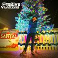 ">>POSITIVE VIBRATIONS>>""Xmas special, alternative eclectic festiveness"" (1BTN177)"