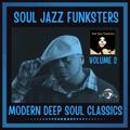 Soul Jazz Funksters - Modern Deep Soul Classics Vol 2