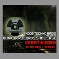 Kerstin Eden for BUNK3R R3CORDS Showcase @ Fnoob Techno Radio