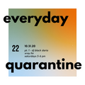 everyday quarantine 10.31.20 pt.1 - dj black daria