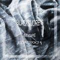 BLACKSMORE'S MIXTAPE FOR STOCK71