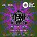 Plastic City Radio show Vol. #106 by Andy Bach