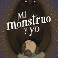 Mi monstruo y yo de Valentina Toro 250521