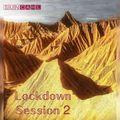 Lockdown Session 2
