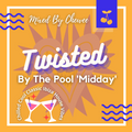 Twisted By The Pool 'Midday' - Chewee