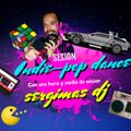 Set Indie-Pop Dance and 80´s Music (vol.1) Sergimas Dj