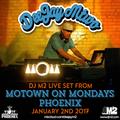DJ M2 Live from Motown On Mondays Phoenix - January 2nd 2017