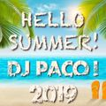 Dj Paco! HELLO SUMMER! 2019