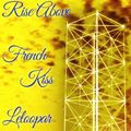 Rise above - French Kiss