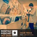 Igor Trick (In The Name Of Soul Crew) - Funkymusic Monthly Podcast, Oct 2020