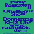 Public Possession Ohr Bonus Show Nr. 33